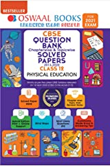 Oswaal CBSE Question Bank Chapterwise & Topicwise Solved Papers Class 12, Physical Education (For 2021 Exam) Kindle Edition