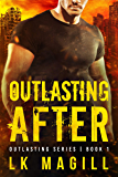 Outlasting After (Outlasting Series Book 1)