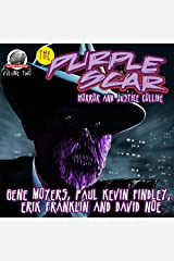 The Purple Scar Volume Two Audible Audiobook