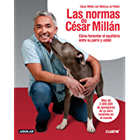 Las normas de César Millán (Spanish Edition)