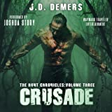 Crusade: The Hunt Chronicles, Book 3