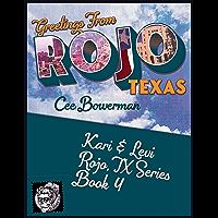 Kari & Levi: Rojo, TX Book 4