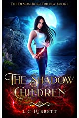The Shadow Children (The Demon-Born Trilogy Book 1) Kindle Edition
