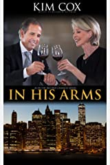 In His Arms (Second Chances Book 2) Kindle Edition