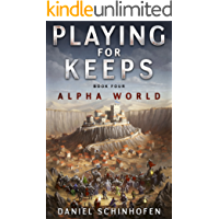 Playing For Keeps (Alpha World Book 4) (English Edition)