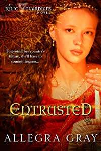 Entrusted (The Relic Guardians Book 1)