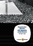 Storia del popolo americano: Dal 1492 a oggi (Saggi. Tascabili)