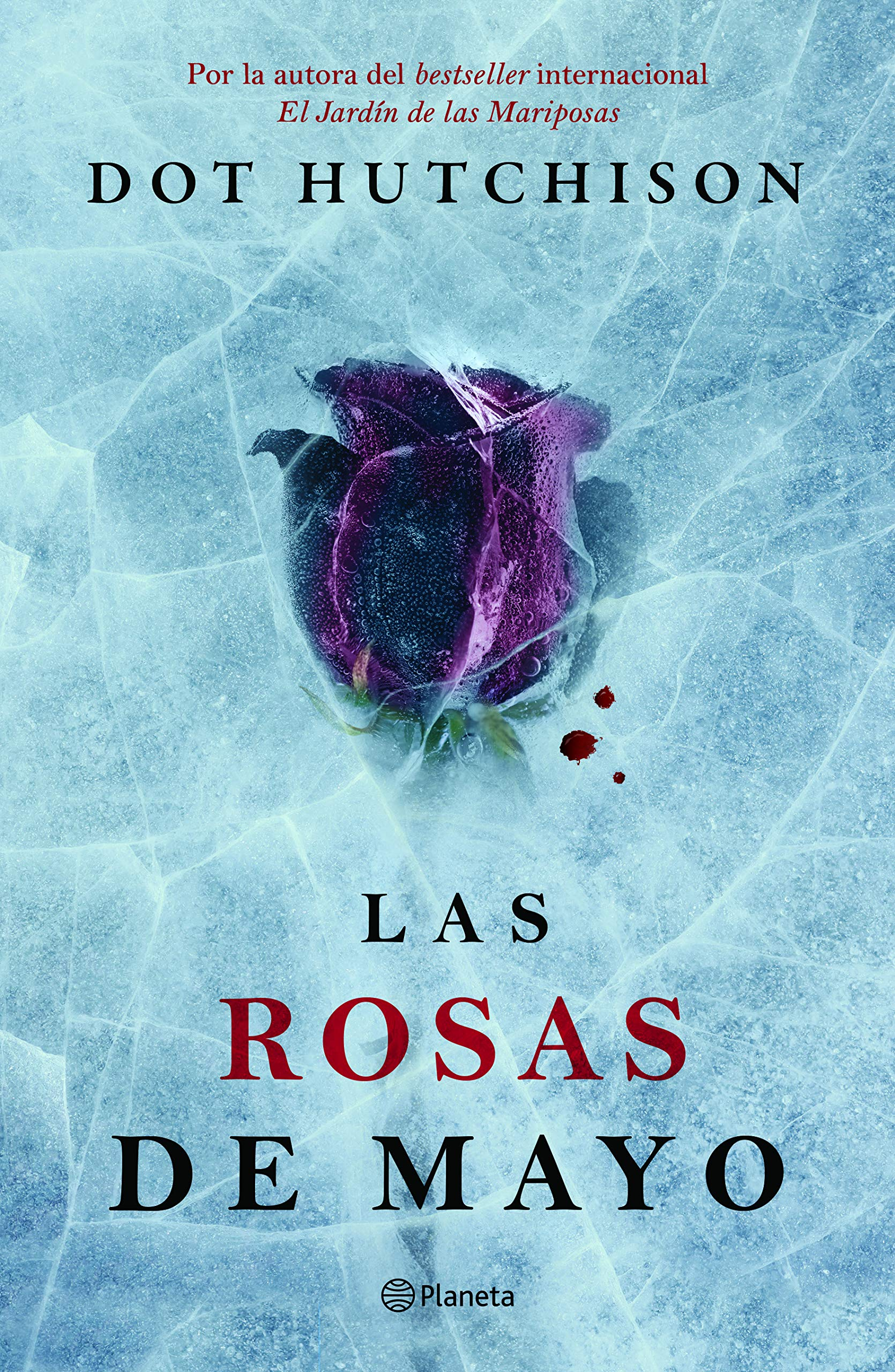 Las Rosas de Mayo (Spanish Edition): Dot Hutchison: 9786070756825: Amazon.com: Books