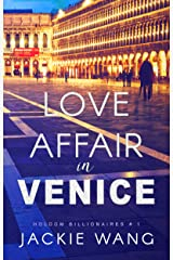 Love Affair in Venice (Holdom Billionaires Book 1) Kindle Edition