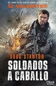 Soldados a caballo (Spanish Edition)