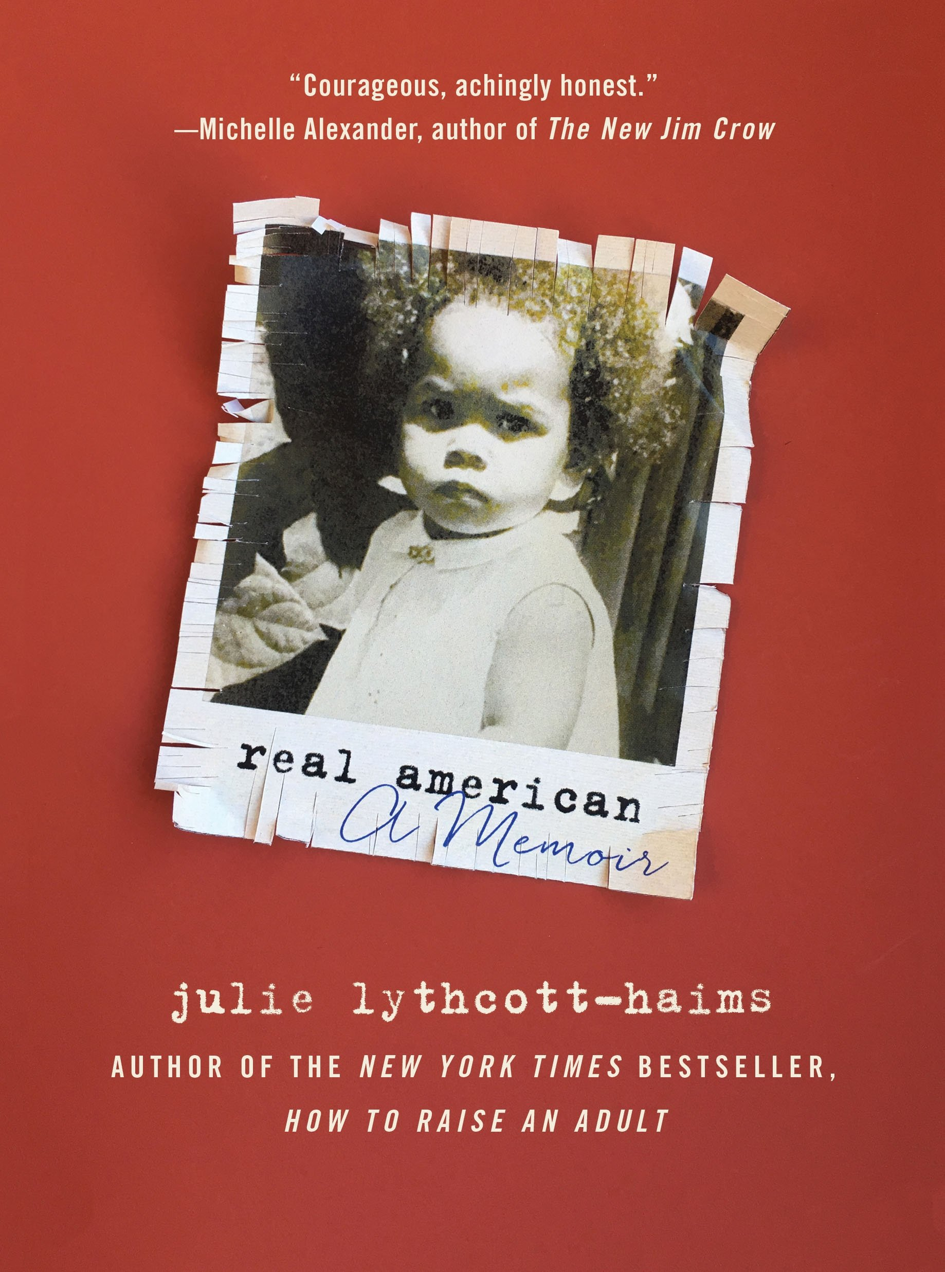 Image result for Real American: A Memoir by Julie Lythcott-Haims