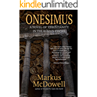 Onesimus: A Novel of Christianity in the Roman Empire