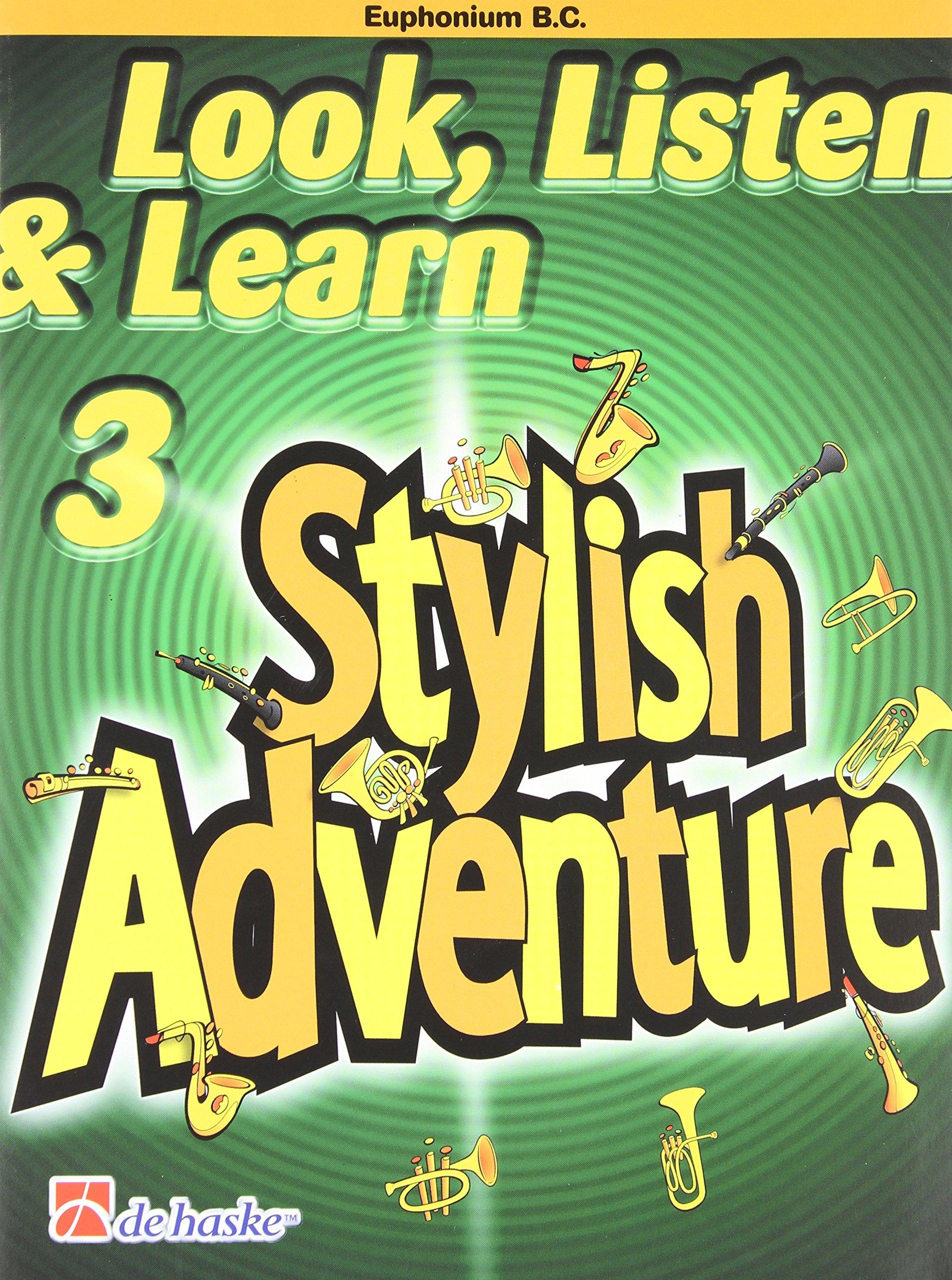 Look, Listen & Learn Stylish Adventure Euphonium Bc Grade 3 pdf epub