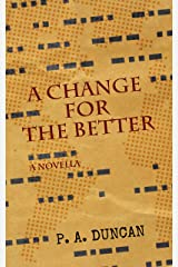 A Change for the Better: A Novella Kindle Edition
