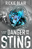 Danger and the Sting: A Ruby Danger Short Story (The Ruby Danger Series Book 4)