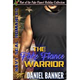 The Fake Fiancé Warrior: A Clean Navy SEAL Romance (Fake Fiancé Holiday)