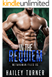 In the Requiem (Metahuman Files Book 5)