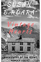 Vintage Hearts: The Right Family Series Book Three Kindle Edition
