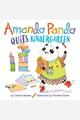 Amanda Panda Quits Kindergarten Kindle Edition