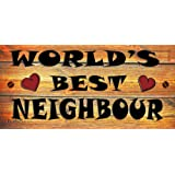 Birthday Occasion Wooden Funny Sign Wall Plaque Gift Present World's Best Neighbour