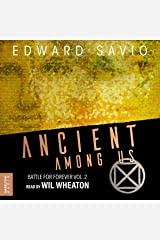Ancient Among Us: Battle for Forever, Book 2 Audible Audiobook