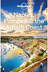 Lonely Planet Naples, Pompeii & the Amalfi Coast (Travel Guide) Kindle Edition