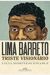 Lima Barreto - Triste visionário eBook Kindle