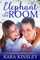 Elephant in the Room - An Inspirational Romance - Book 4 of 9 (Crossroads at Bethany) Kindle Edition