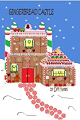 Gingerbread Castle Kindle Edition