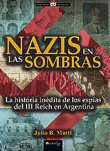 Nazis en las sombras (Spanish Edition)
