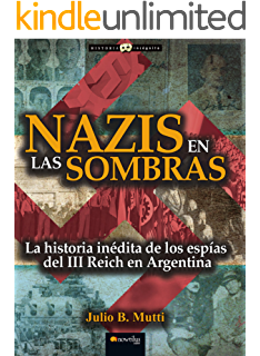 Mito y Realidad sobre la Muerte de Adolf Hitler (Los verdaderos últimos días de la segunda guerra mundial nº 1) eBook: Mutti, Julio B.: Amazon.es: Tienda Kindle