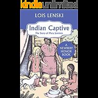 Indian Captive: The Story of Mary Jemison (Trophy Newbery)