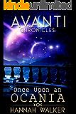Once Upon an Ocania (Avanti Chronicles Book 4)