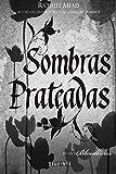Sombras prateadas (Bloodlines)