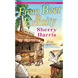 From Beer to Eternity (A Chloe Jackson, Sea Glass Saloon Myster Book 1)