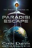 Paradisi Escape: A Paradisi Chronicles novella (Paradisi Exodus Book 1)