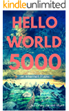Hello World 5000