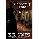 Unseemly Fate: A women's college historical murder mystery (The Concordia Wells Mysteries Book 7)