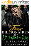 Four Billionaires for St. Patrick's Day: An MFMMM Menage Reverse Harem Romance