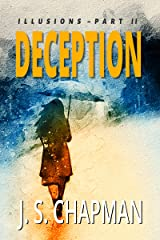 Deception: Woman in the Mirror (Illusions Book 2) Kindle Edition