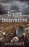 Ground of Insurrection (Wizard Wars Book 1)