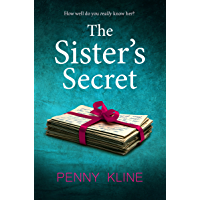 The Sister's Secret: An intense and gripping psychological thriller