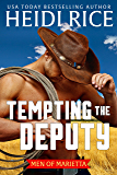 Tempting the Deputy (Men of Marietta Book 1)