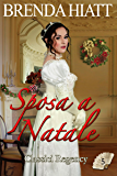 Sposa a Natale (Classici Regency Vol. 5)
