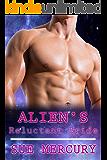 Alien's Reluctant Bride: A Sci-Fi Alien Romance (Mail Order Human Book 3)