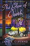 Glow of Death: A Josie Prescott Antiques Mystery (Josie Prescott Antiques Mysteries)