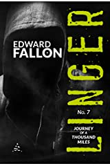Linger 7: Journey of a Thousand Miles (A Linger Thriller) Kindle Edition