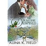 The Duke She Despised (The Upstart Christmas Brides Book 1)