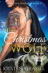 Her Christmas Wolf (Sawtooth Shifters Book 4) Kindle Edition