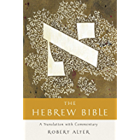 The Hebrew Bible: A Translation with Commentary (English Edition)